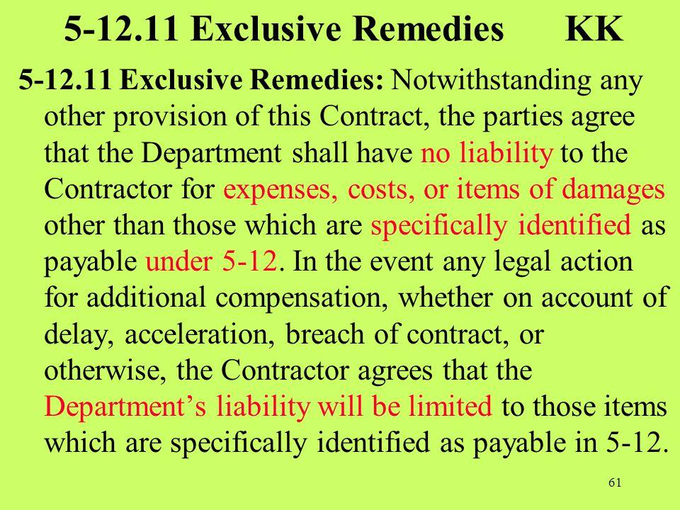 5-12.11 Exclusive Remedies KK