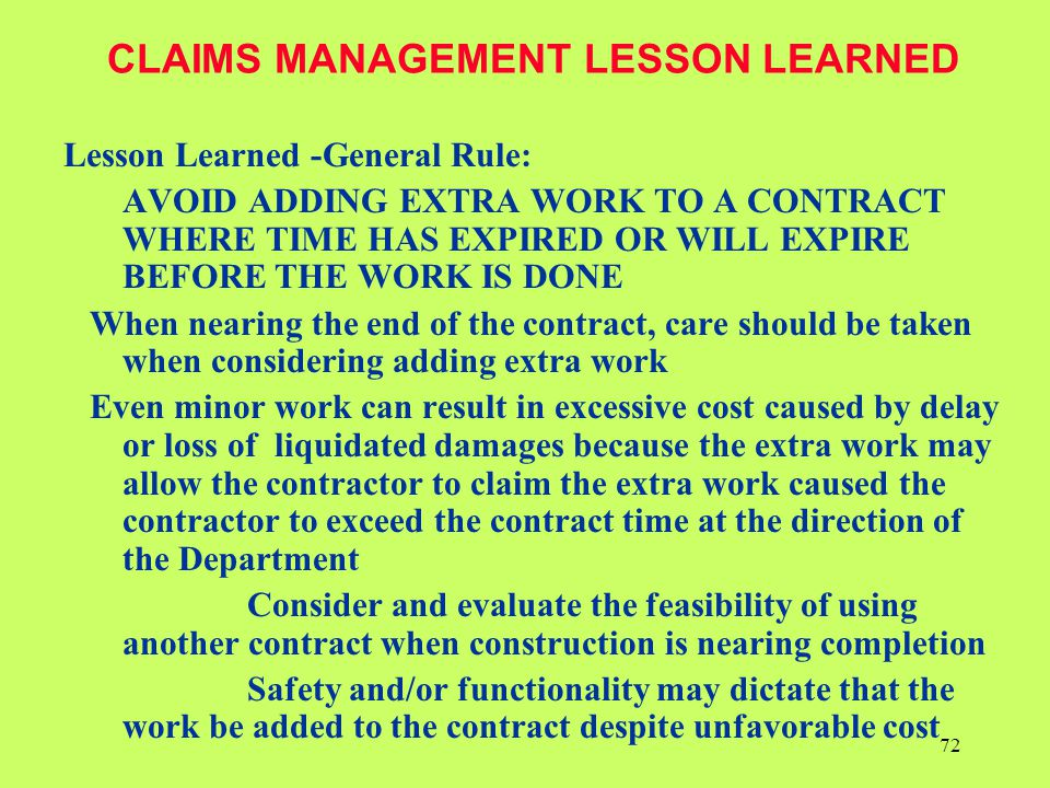 CLAIMS MANAGEMENT LESSON LEARNED