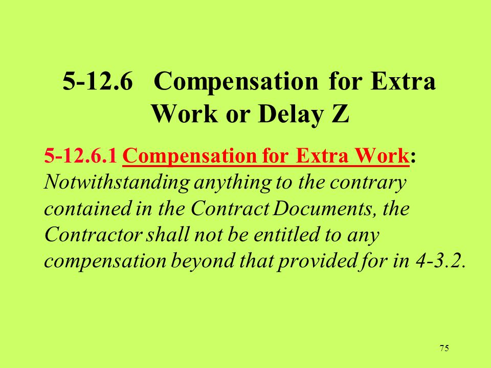 5-12.6 Compensation for Extra Work or Delay Z
