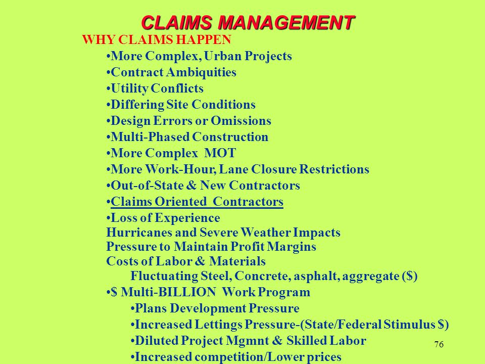 CLAIMS MANAGEMENT WHY CLAIMS HAPPEN More Complex, Urban Projects