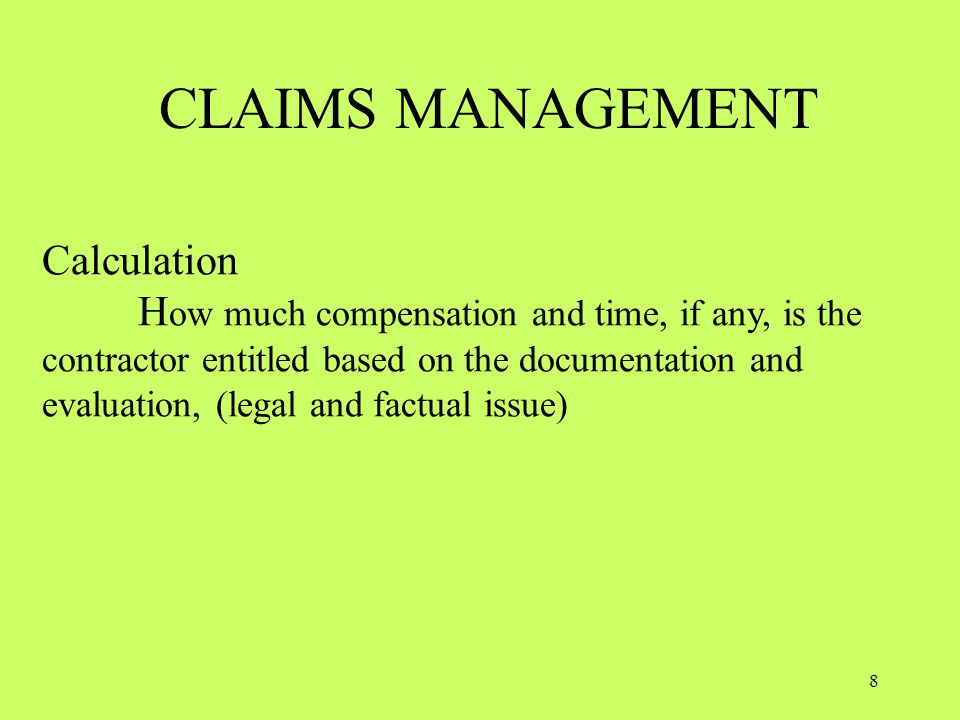 CLAIMS MANAGEMENT Calculation