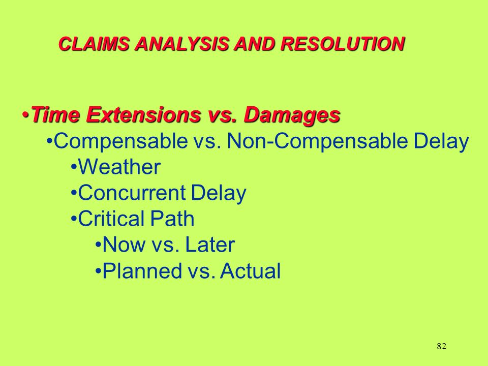 Time Extensions vs. Damages Compensable vs. Non-Compensable Delay