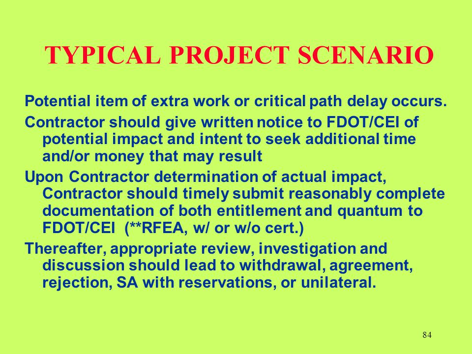TYPICAL PROJECT SCENARIO