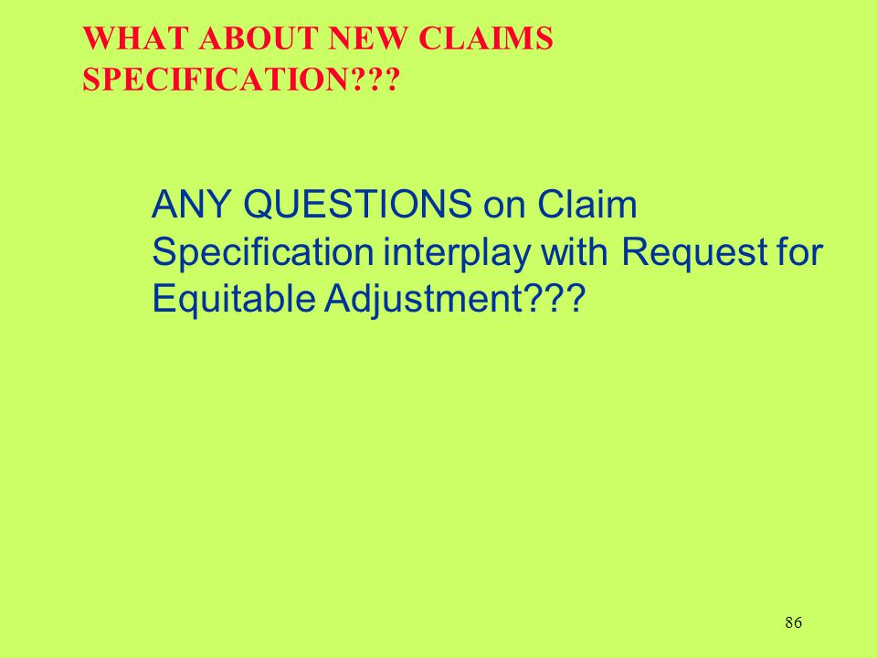 WHAT ABOUT NEW CLAIMS SPECIFICATION