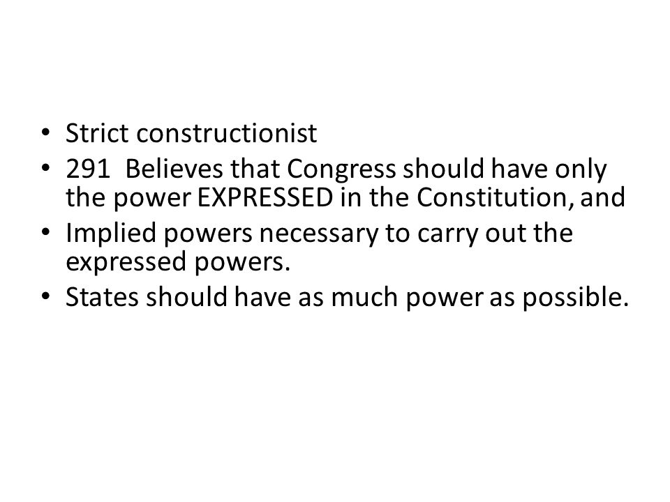 Strict constructionist