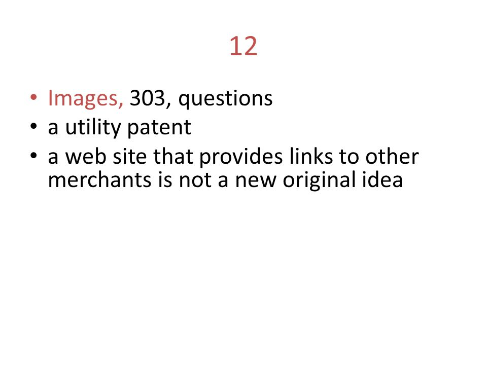 12 Images, 303, questions a utility patent