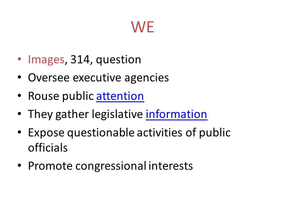 WE Images, 314, question Oversee executive agencies