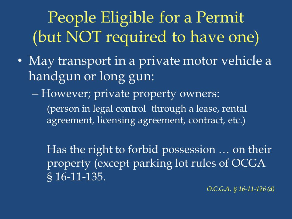 People Eligible for a Permit (but NOT required to have one)