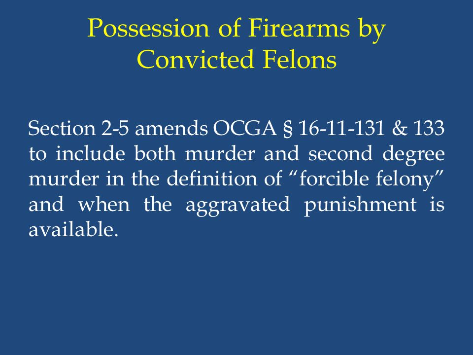 Possession of Firearms by Convicted Felons