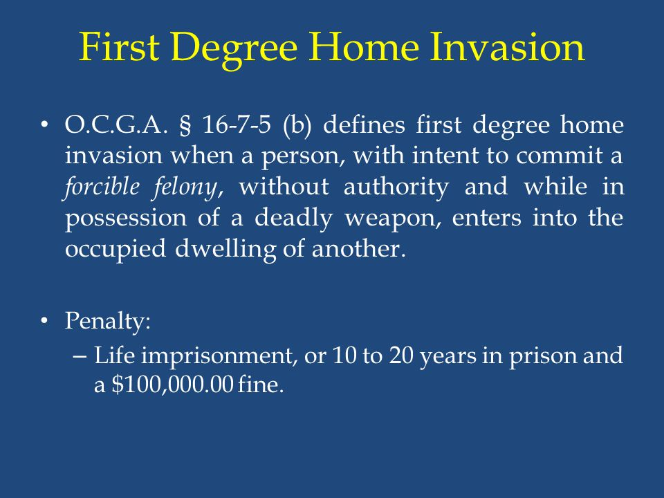 First Degree Home Invasion
