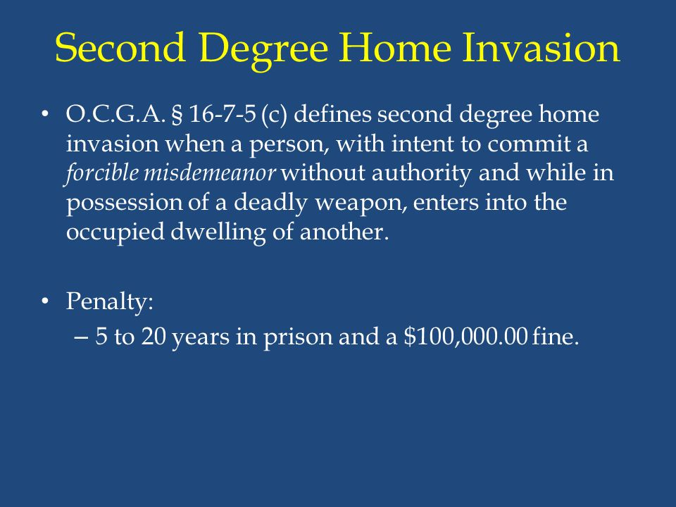 Second Degree Home Invasion