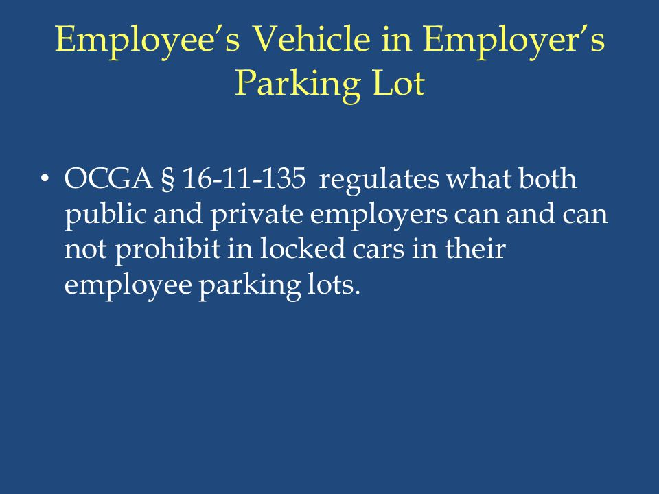 Employee's Vehicle in Employer's Parking Lot