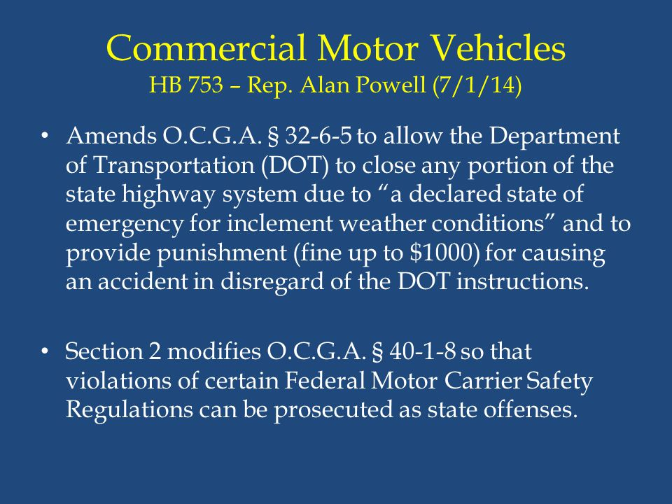 Commercial Motor Vehicles HB 753 – Rep. Alan Powell (7/1/14)