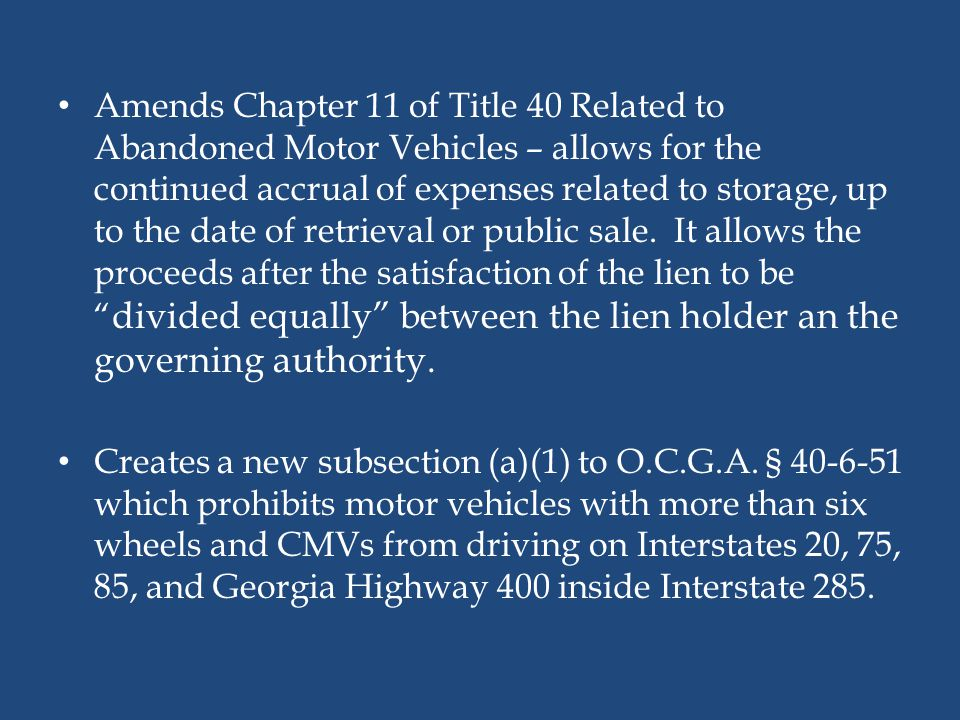 Amends Chapter 11 of Title 40 Related to Abandoned Motor Vehicles – allows for the continued accrual of expenses related to storage, up to the date of retrieval or public sale. It allows the proceeds after the satisfaction of the lien to be divided equally between the lien holder an the governing authority.