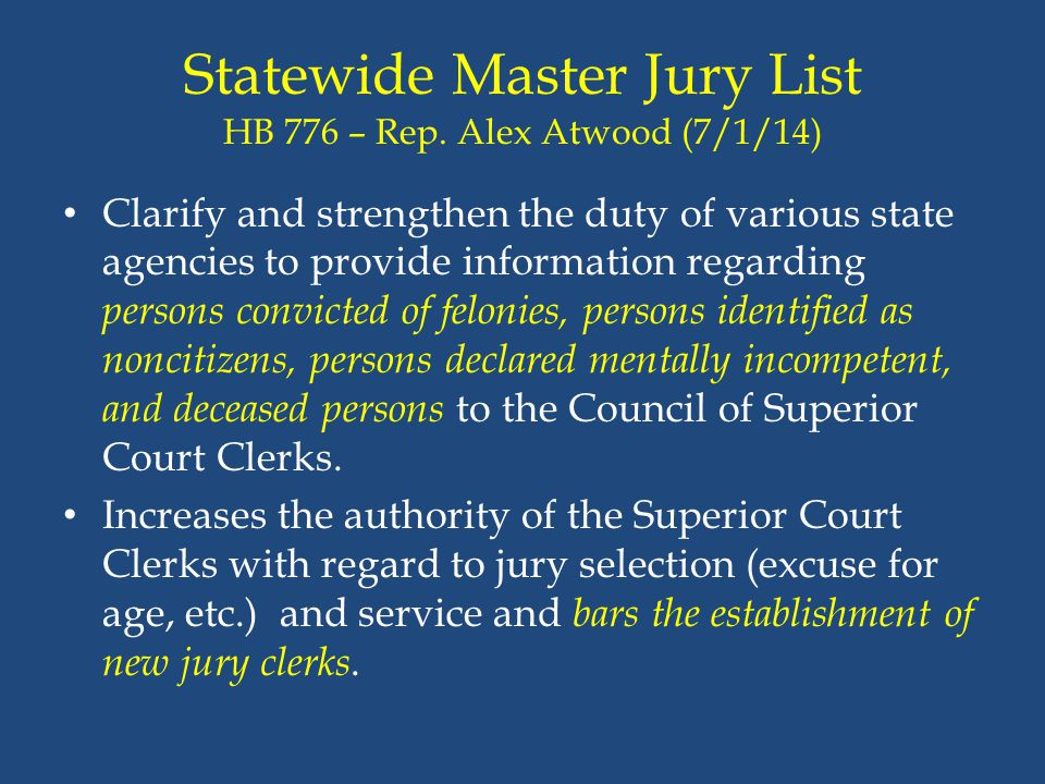 Statewide Master Jury List HB 776 – Rep. Alex Atwood (7/1/14)