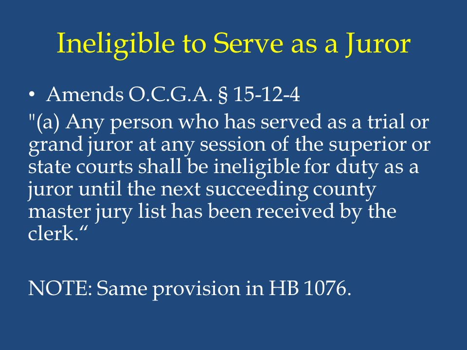 Ineligible to Serve as a Juror