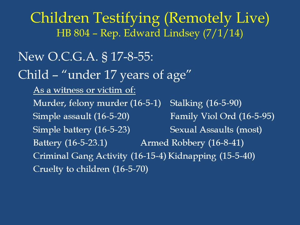 Children Testifying (Remotely Live) HB 804 – Rep