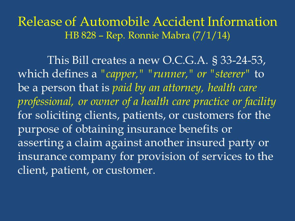 Release of Automobile Accident Information HB 828 – Rep