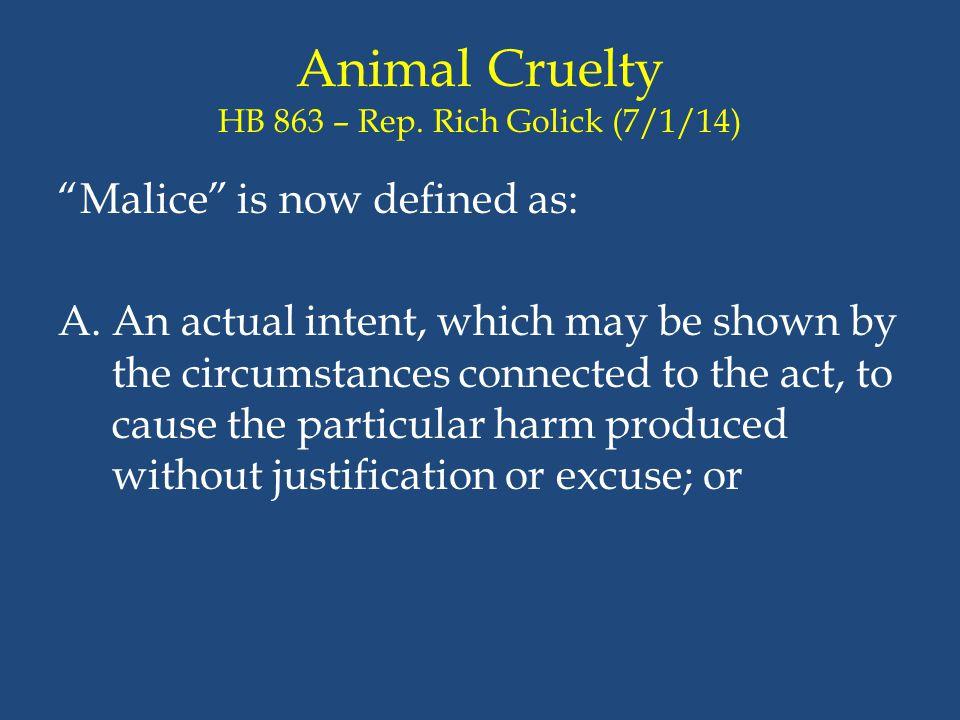 Animal Cruelty HB 863 – Rep. Rich Golick (7/1/14)