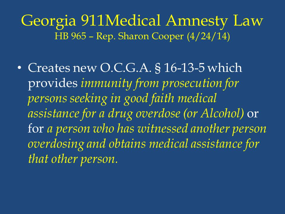 Georgia 911Medical Amnesty Law HB 965 – Rep. Sharon Cooper (4/24/14)
