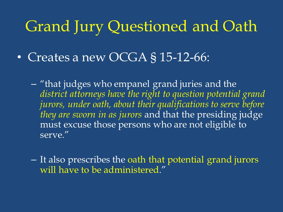 Grand Jury Questioned and Oath