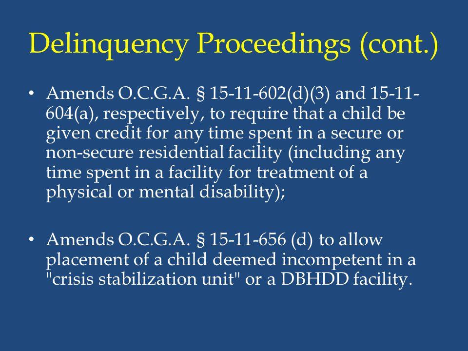 Delinquency Proceedings (cont.)
