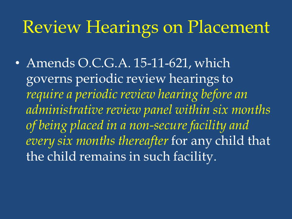 Review Hearings on Placement
