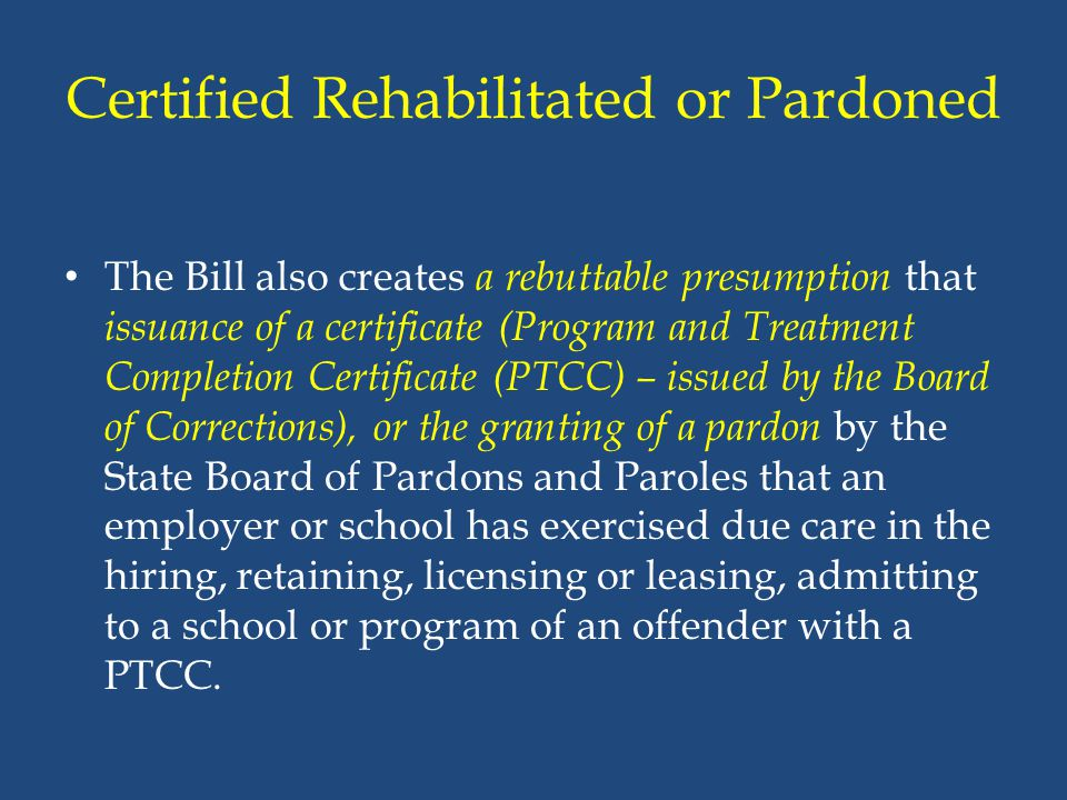 Certified Rehabilitated or Pardoned