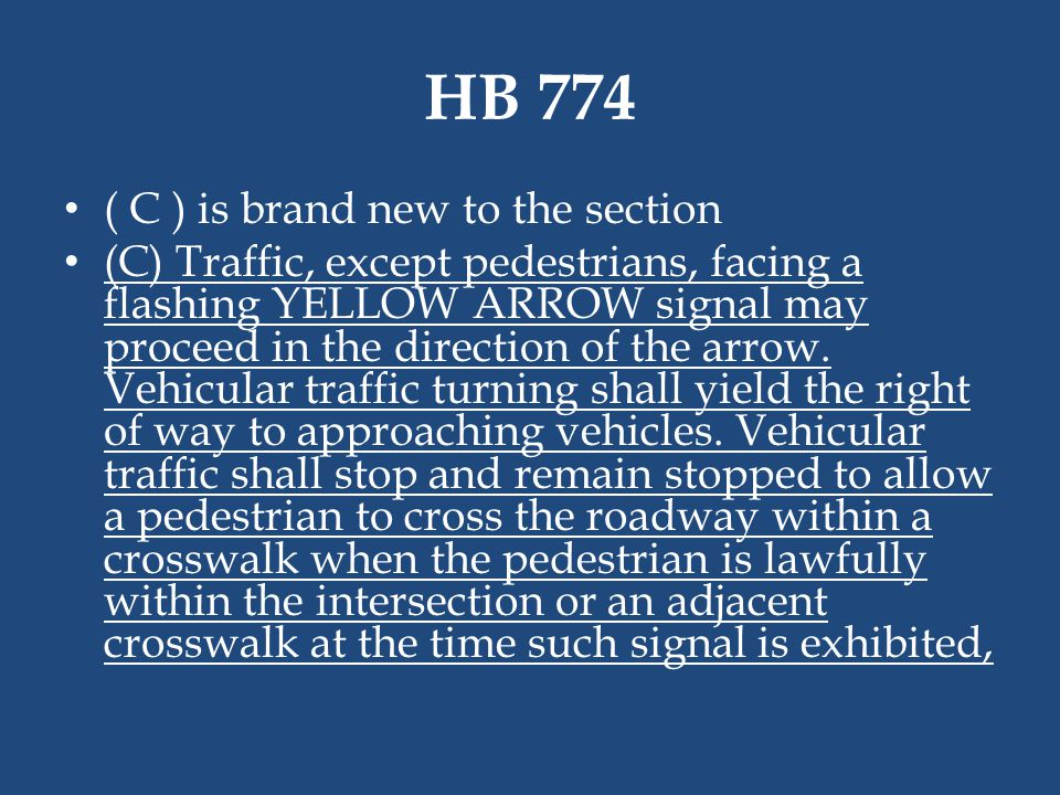 HB 774 ( C ) is brand new to the section