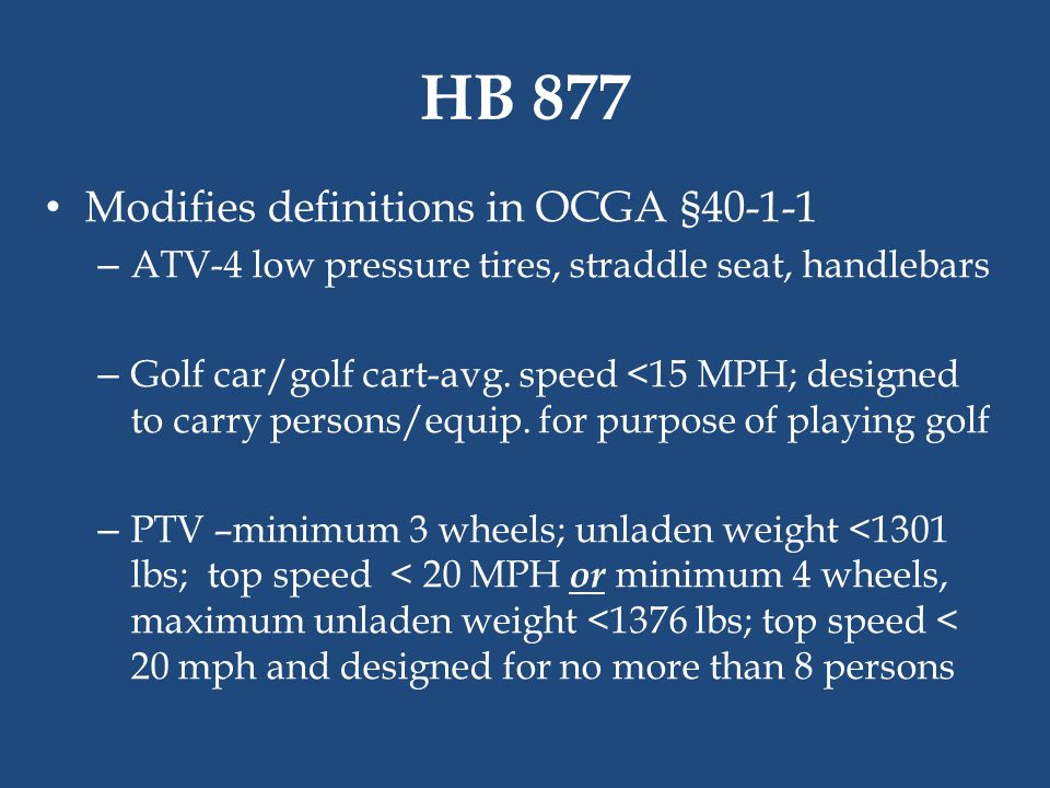 HB 877 Modifies definitions in OCGA §40-1-1