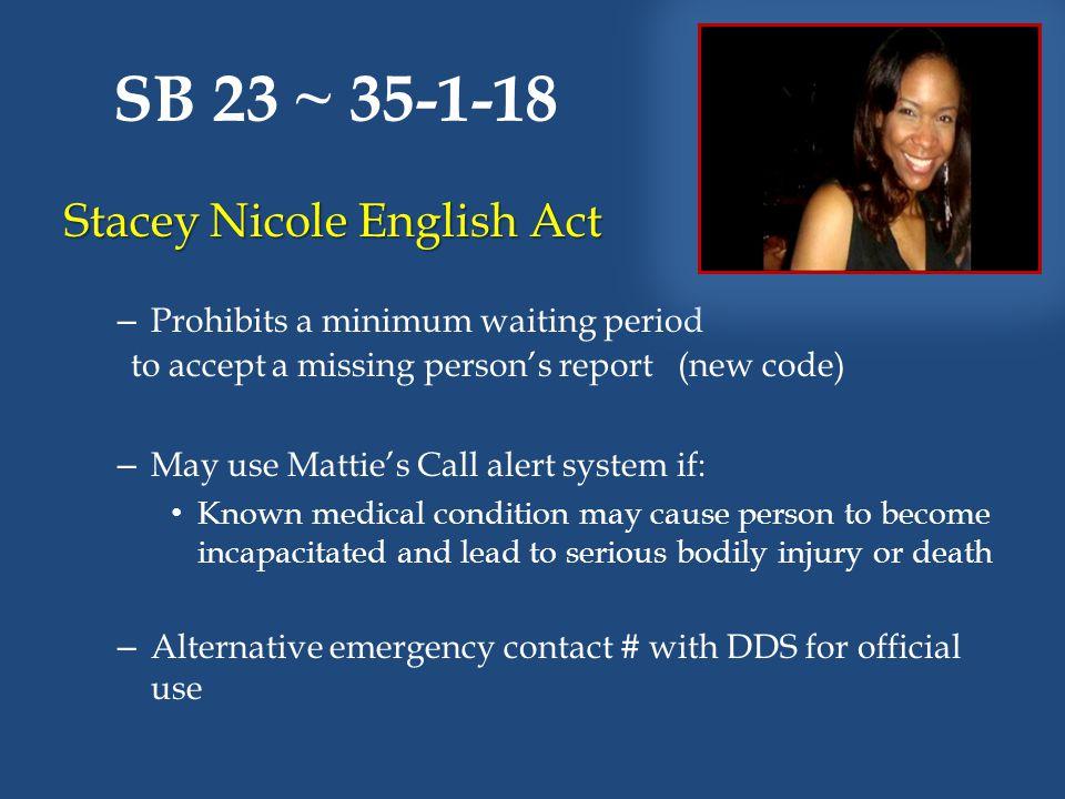SB 23 ~ 35-1-18 Stacey Nicole English Act