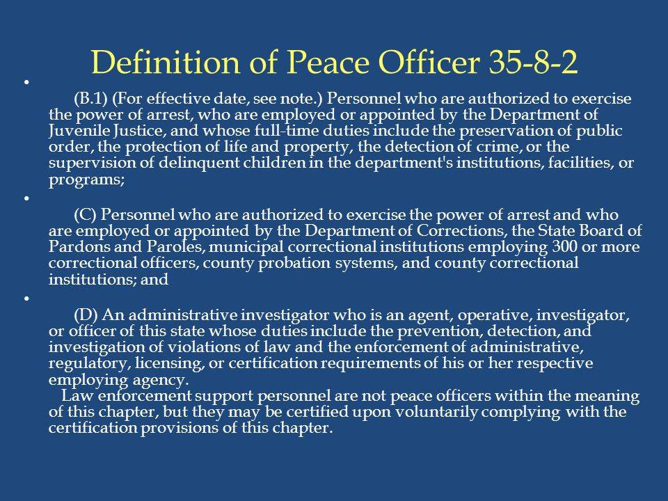 Definition of Peace Officer 35-8-2