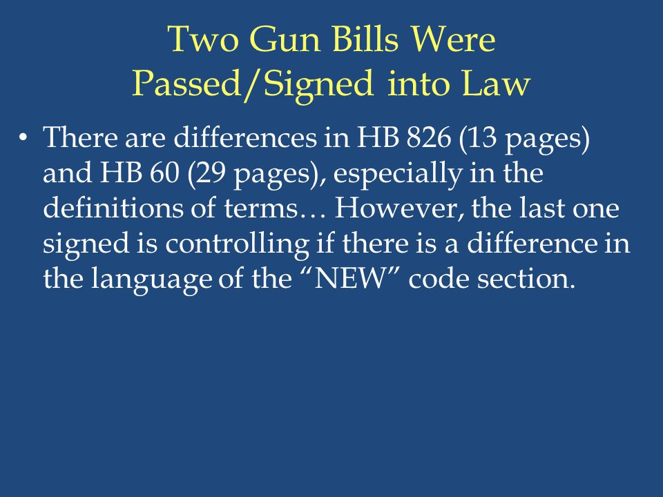 Two Gun Bills Were Passed/Signed into Law
