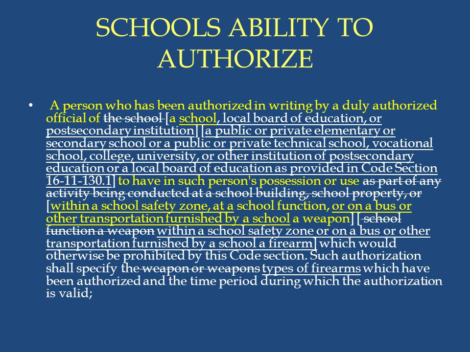 SCHOOLS ABILITY TO AUTHORIZE