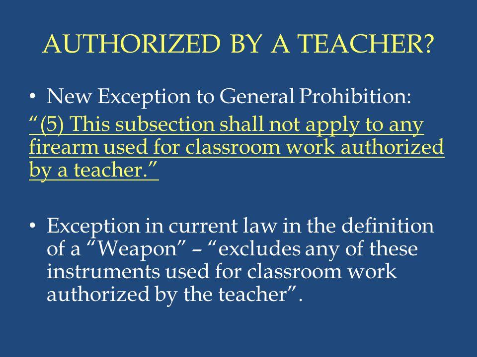 AUTHORIZED BY A TEACHER
