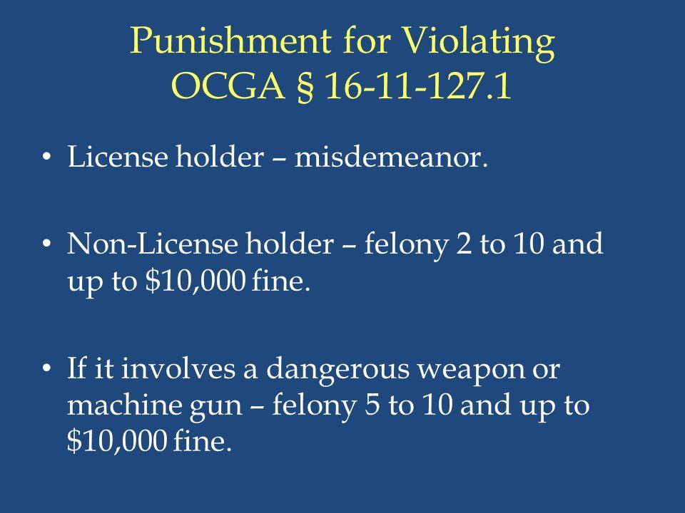 Punishment for Violating OCGA § 16-11-127.1