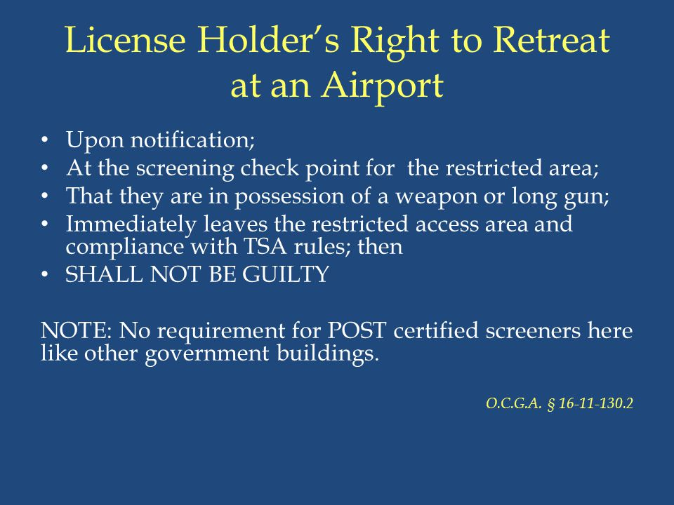 License Holder's Right to Retreat at an Airport