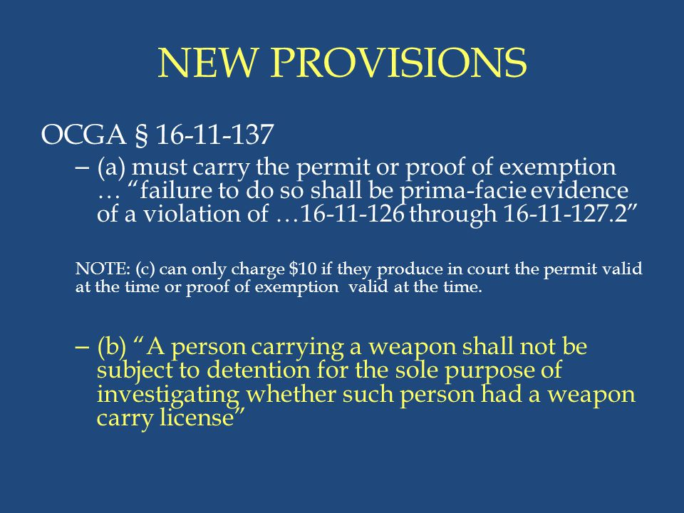 NEW PROVISIONS OCGA § 16-11-137