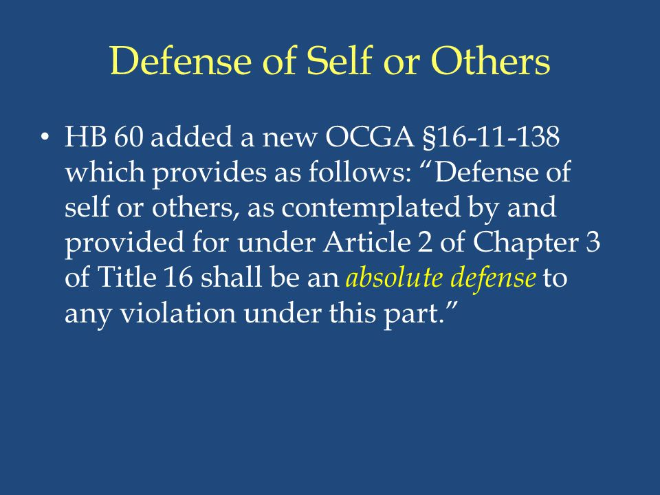 Defense of Self or Others