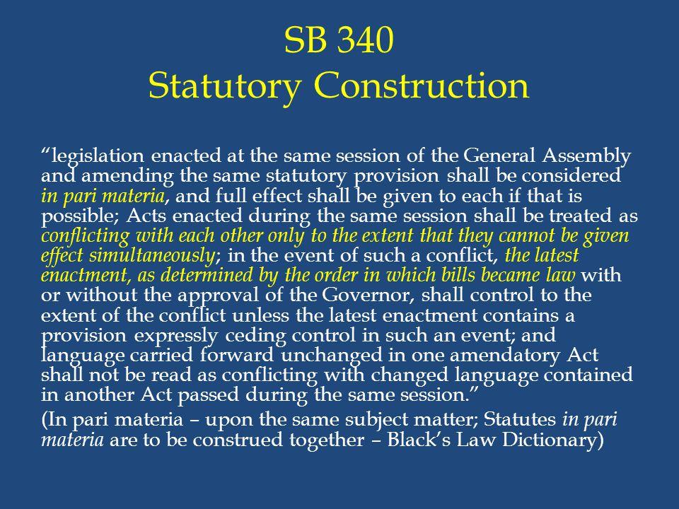 SB 340 Statutory Construction
