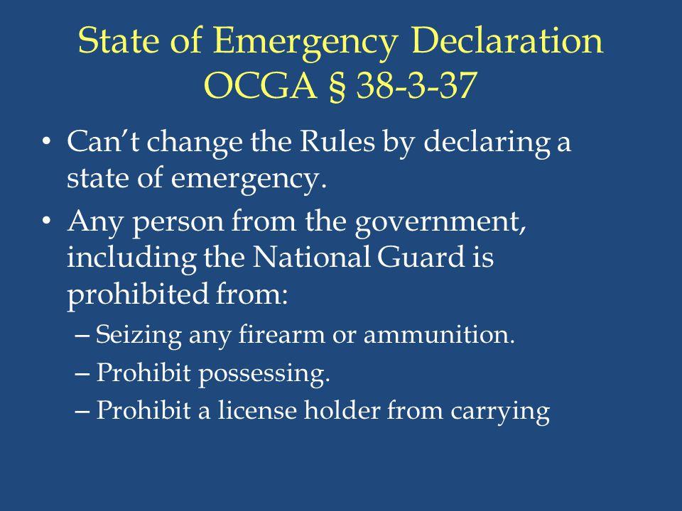 State of Emergency Declaration OCGA § 38-3-37