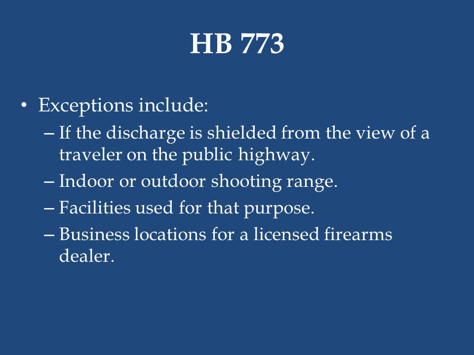 HB 773 Exceptions include: