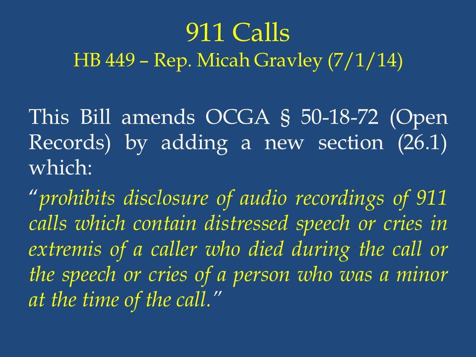 911 Calls HB 449 – Rep. Micah Gravley (7/1/14)