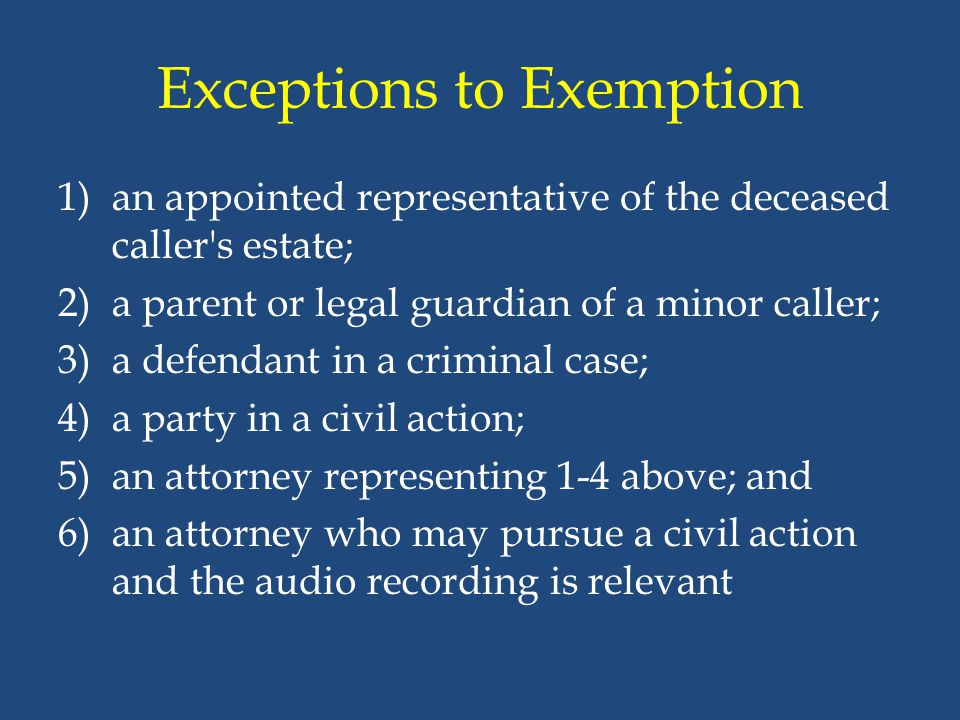 Exceptions to Exemption