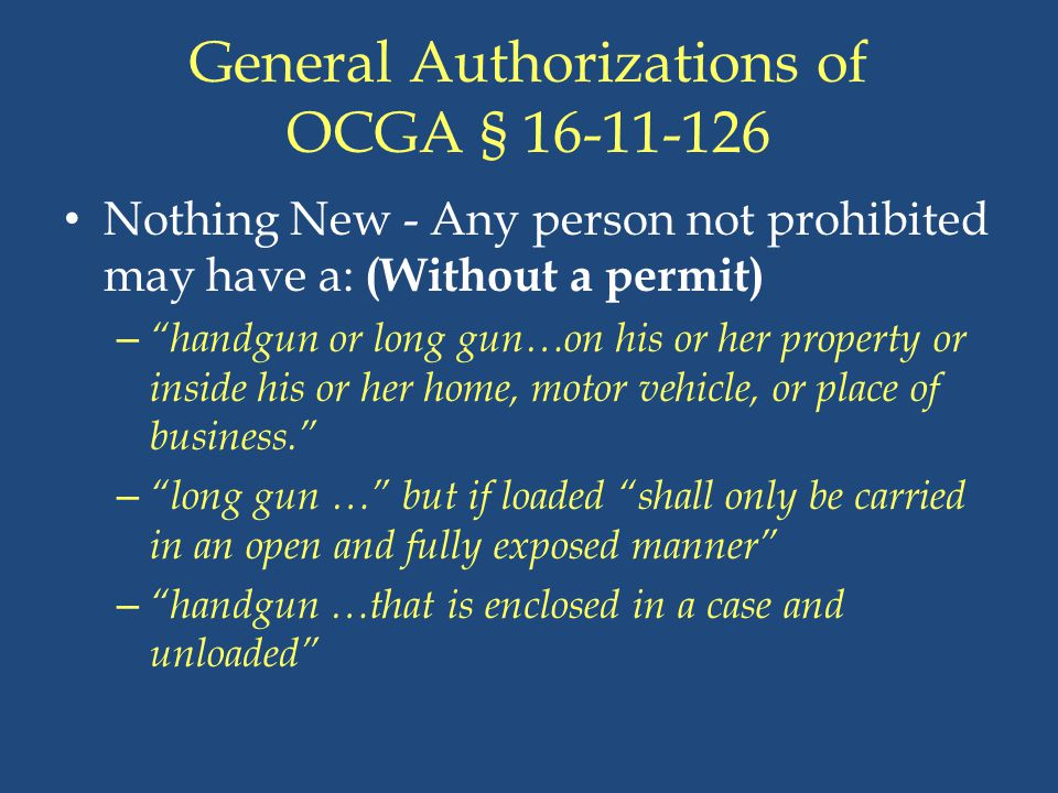 General Authorizations of OCGA § 16-11-126