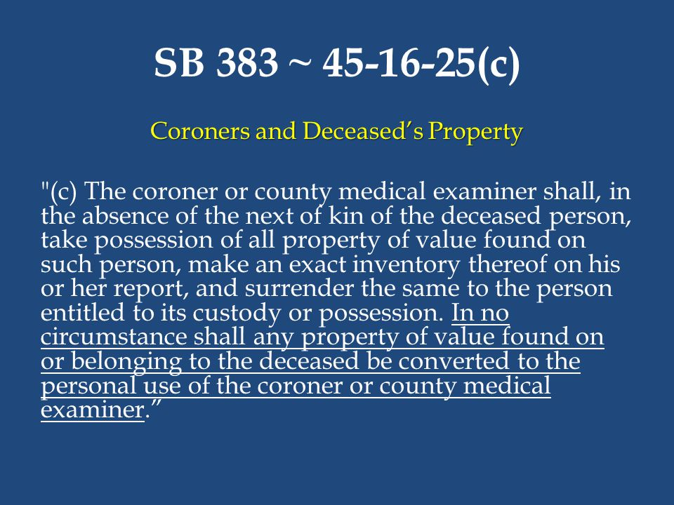 Coroners and Deceased's Property