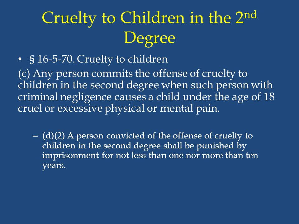 Cruelty to Children in the 2nd Degree