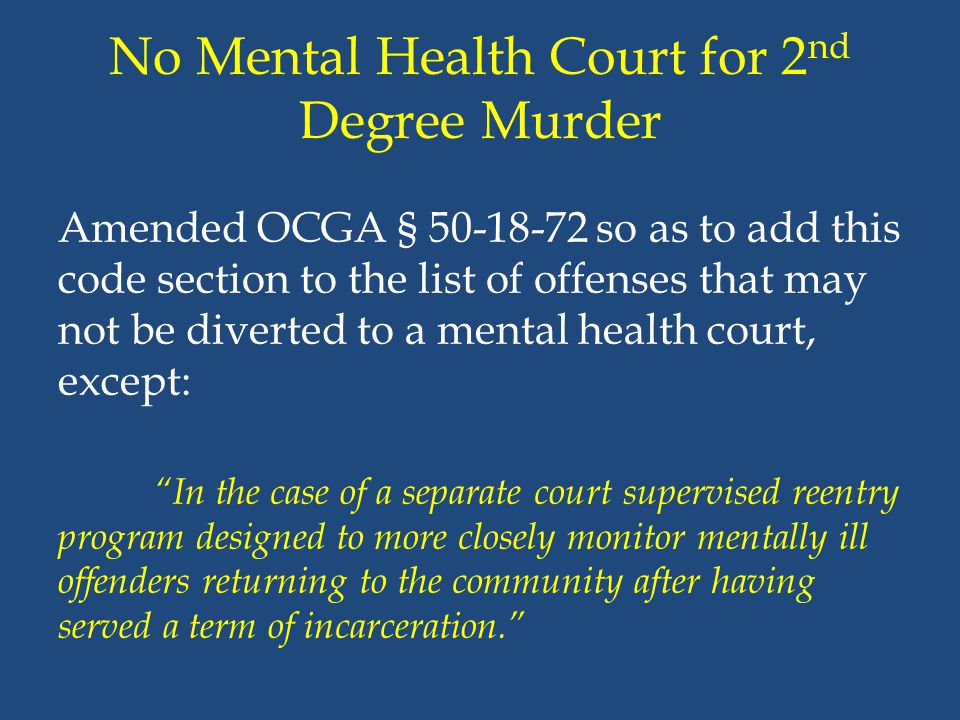 No Mental Health Court for 2nd Degree Murder