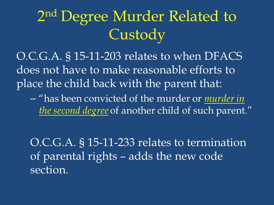 2nd Degree Murder Related to Custody