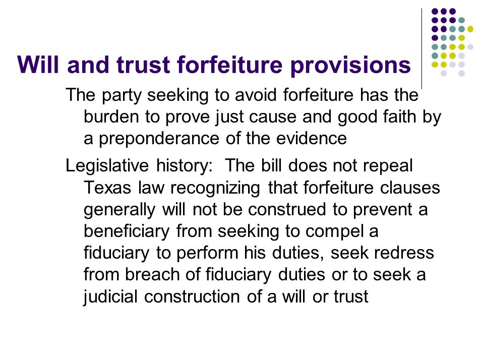 Will and trust forfeiture provisions